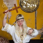 MARY OCHER - Eden (Buback/Indigo/Finetunes) Out Now!!