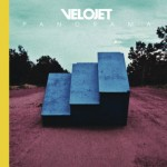 VELOJET - PANORAMA (Ink Music/Rough Trade) VOE 04.10.2013