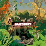 Dagobert - Afrika - Das neue Album kommt am 20.03.2015
