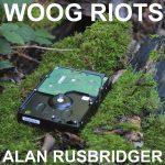 Woog Riots - Alan Rusbridger